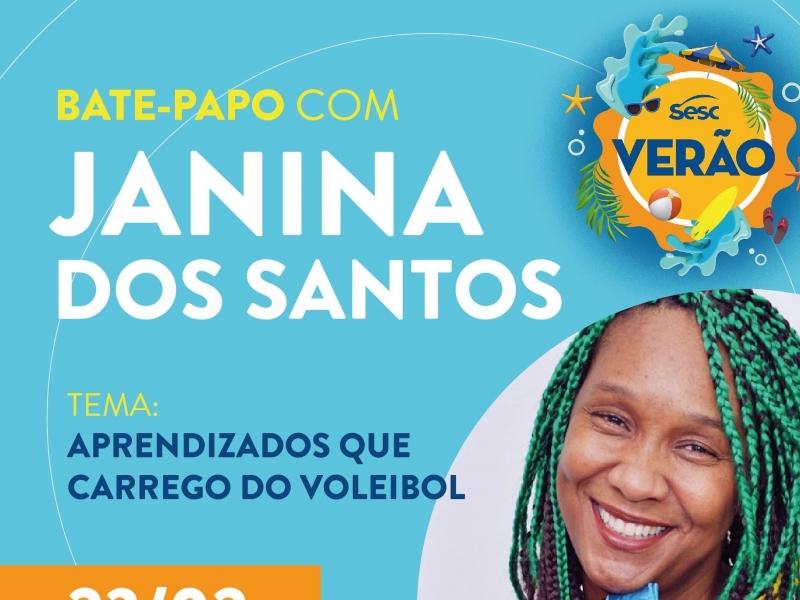 Verão Sesc - Bate papo com Janina dos Santos