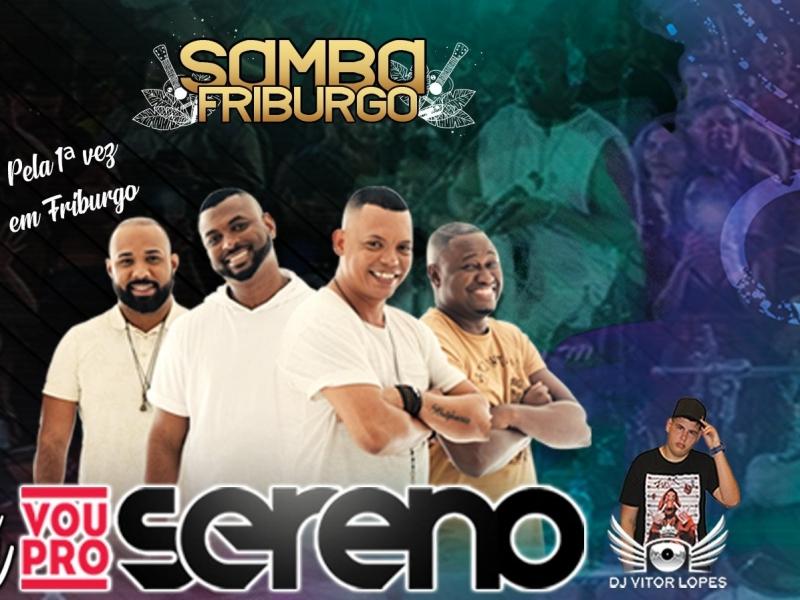 Samba Friburgo com Vou pro Sereno